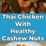 Thai Chicken With Healthy Cashew Nuts
